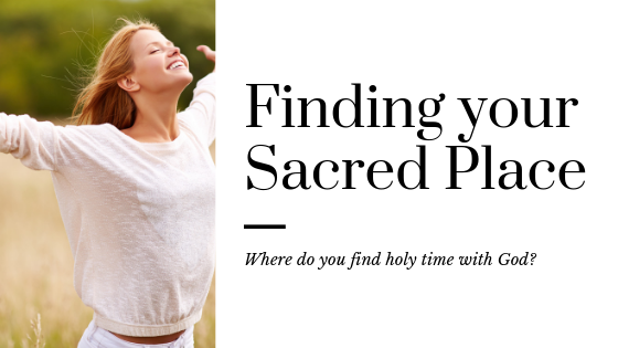 Finding your Sacred Place